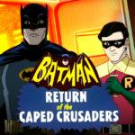 Batman---Return-of-the-Caped-Crusaders-Classe-Nerd-F-1