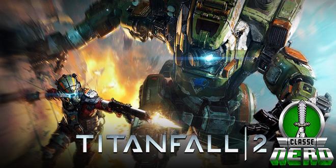 Titanfall 2 terá 2 finais de semana de testes abertos para o multiplayer