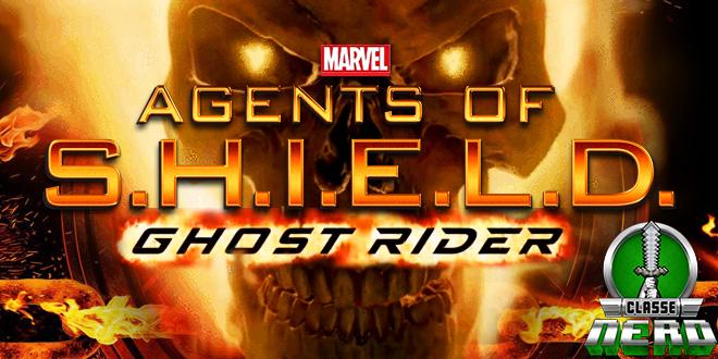 Veja o Motoqueiro Fantasma em Ação em novo comercial de Marvel Agents of SHIELD