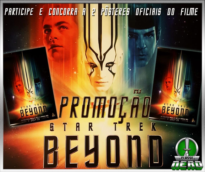 Promoção Classe Nerd - Concorra a 2 pôsteres exclusivos de Star Trek: Sem Fronteiras