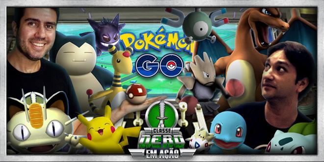 Classe Nerd em Ação #10- Pokémon GOoolaço da Nintendo