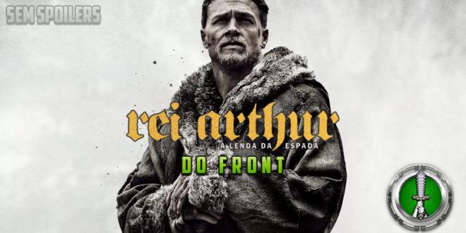 Do Front – Rei Arthur – A Lenda da Espada
