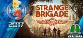 E3 2017: Strange Brigade surge como grata surpresa com excelente e interessante trailer
