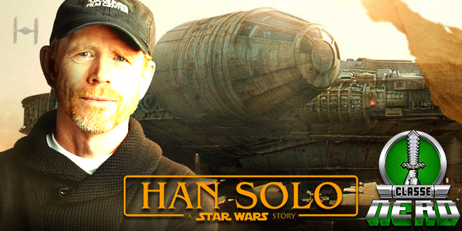 Filme de Han Solo confirma Ron Howard como novo diretor do derivado