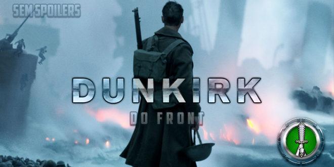 Do Front – voltar para casa é uma vitória em Dunkirk