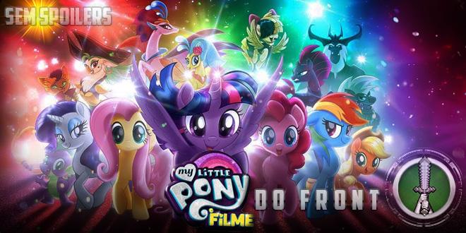Do Front- A Essência de My Little Pony em tela grande