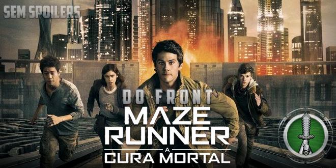 Do Front – Maze Runner: A Cura Mortal